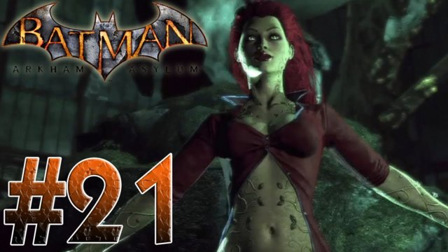 Arkham Asylum - Pretty Poison! Batman Arkham Asylum Part 21