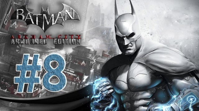 Batman arkham city - Armored Edition Wii U Walkthrough Part 8! Night at the Museum