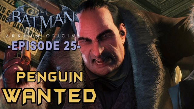 Batman Arkham Origins - Walkthrough Part 25 Penguin Most Wanted Arms Caches Guide!
