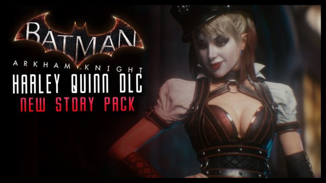 Batman Arkham Knight - NEW DLC Harley Quinn Story Pack