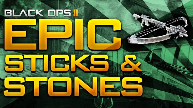 Black Ops 2: EPIC STICKS & STONES GAME!