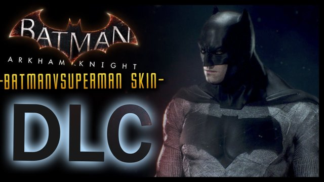 Batman Arkham Knight: DLC BATMAN V SUPERMAN Skin!