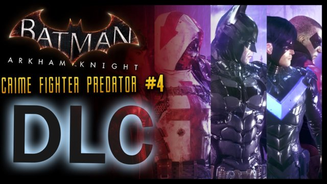 Batman Arkham Knight: DLC Crime Fighter Challenge Pack 4 PREDATOR