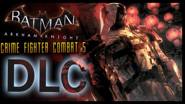 Batman Arkham Knight: DLC Crime Fighter Challenge Pack 5 COMBAT