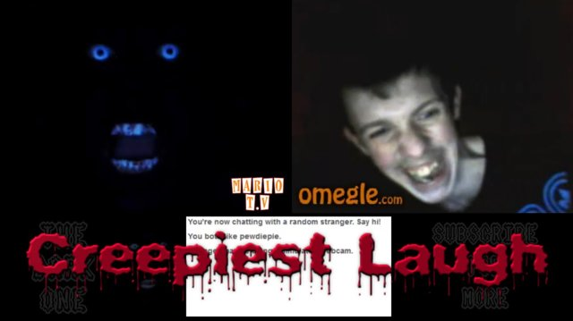 THE CREEPIEST LAUGH ON OMEGLE