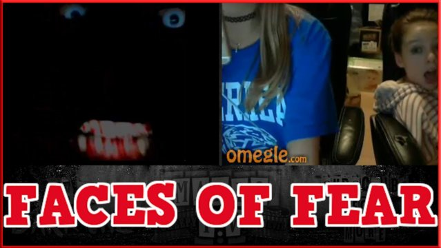 TDO | THE MANY FACES OF FEAR - Omegle Scare