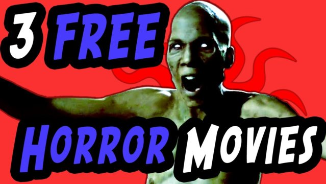 3 Free Horror Movies