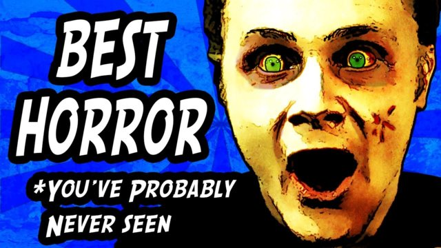 5 Best Horror Movies You've Probably Never Seen