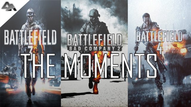 The Moments | A Battlefield Montage!