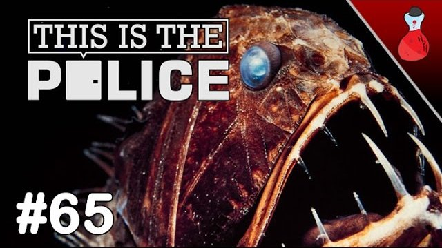 Deep Sea Life l This Is The Police #65