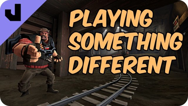 Playing Something Different (TF2 Clip)
