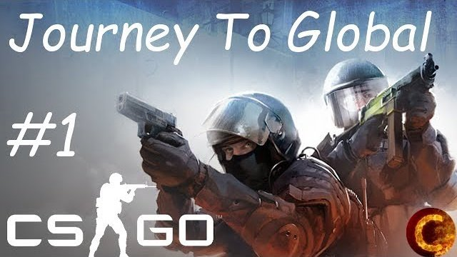 CSGO | Journey To Global | Part 1