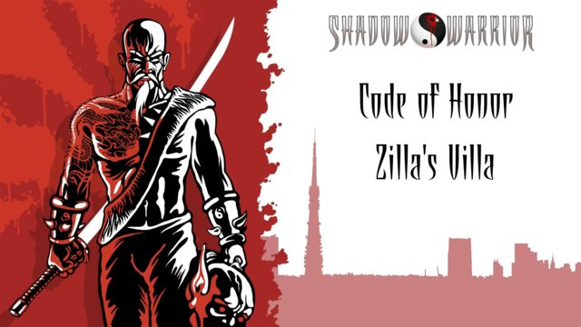 Shadow Warrior (Classic Redux) | Code of Honor | Zilla's Villa