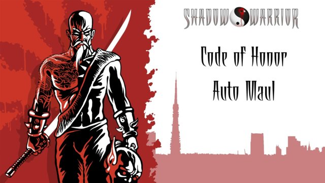 Shadow Warrior (Classic Redux) | Code of Honor | Auto Maul