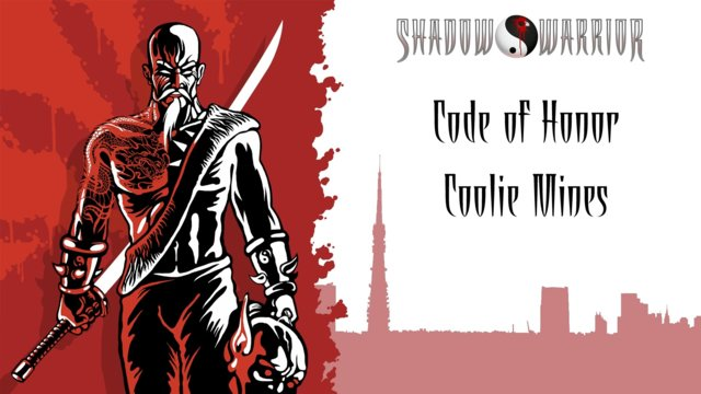 Shadow Warrior (Classic Redux) | Code of Honor | Coolie Mines