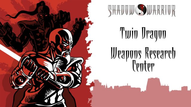 Shadow Warrior (Classic Redux) | Twin Dragon | Weapons Research Center