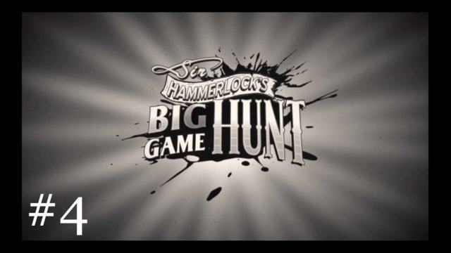 Sir Hammerlock's Big Game Hunt [4] | Cleansing the Gene Pool
