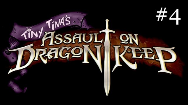 Tiny Tina's Assault on Dragon Keep [4] | YOU SHALL NOT PASS