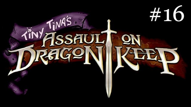 Tiny Tina's Assault on Dragon Keep [16] | Magical Sword Gun