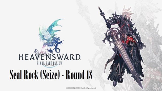 Final Fantasy XIV: Heavensward - Seal Rock (Seize) Round 18 (DRK)