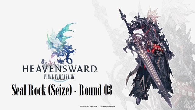 Final Fantasy XIV: Heavensward - Seal Rock (Seize) Round 03 (DRK)