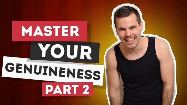 ★ Master your genuineness (Part 2) #FreedomFamily