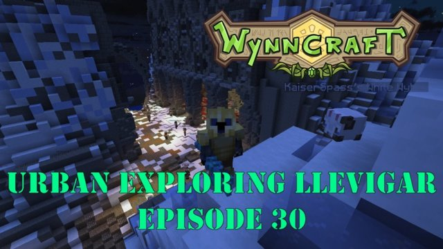 "Let's Play Wynncraft Episode 30 ""Urban Exploring Llevigar"""