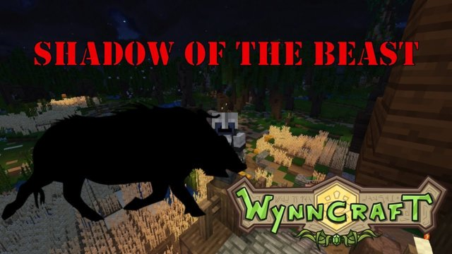 "Let's Play Wynncraft Episode 51 ""Shadow of the Beast"""