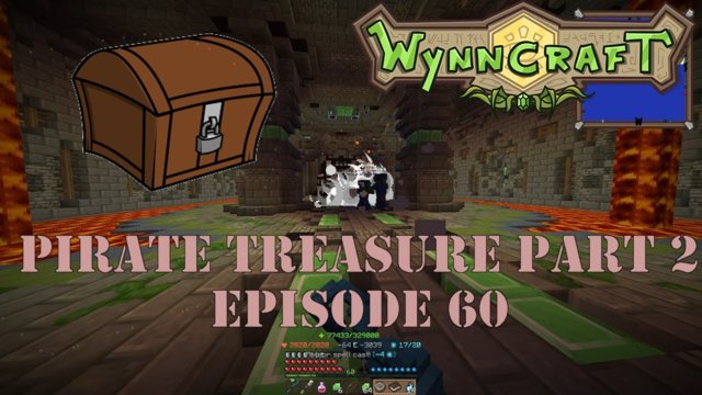 "Let's Play Wynncraft Episode 60 ""Pirate Treasure Part 2"""