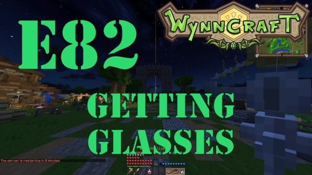 "Let's Play Wynncraft Episode 82 ""Getting Glasses"""