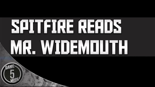Creepypasta Storytime - Spitfire Reads - Mr Widemouth