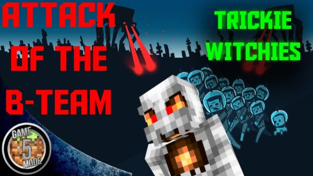 Tricky Witchies - Attack Of The B Team Modpack Letsplay Minecraft Episode 28