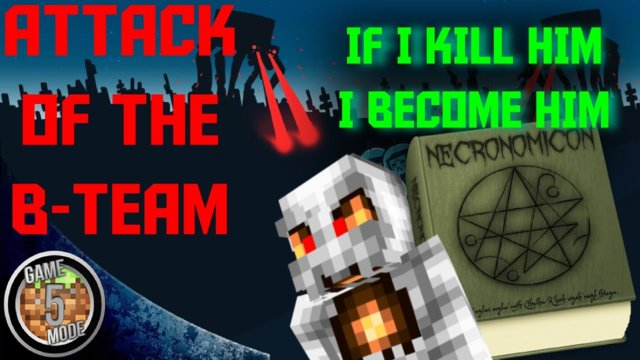 If I Kill Him I Become Him - Attack Of The B Team Modpack Letsplay Minecraft Episode 36