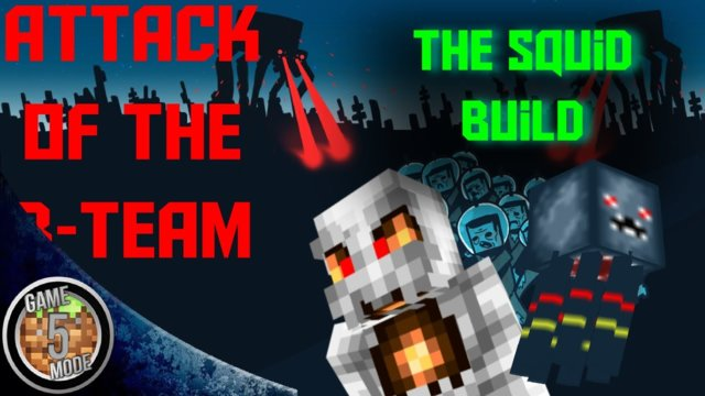 The Squid Build - Attack Of The B Team Modpack Letsplay Minecraft Episode 40
