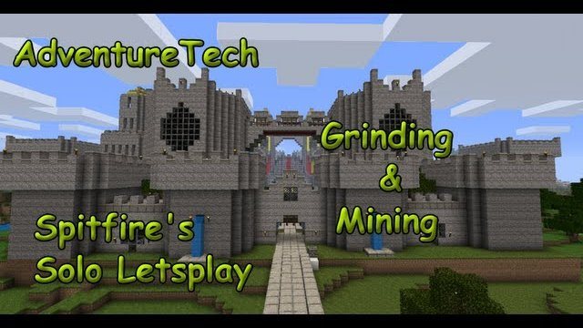 AdventureTech - Grinding & Mining (solo Letsplay)