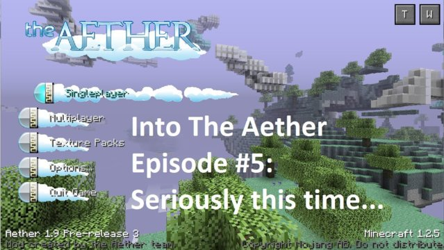 Into The Aether With SpitFire - Seriously This time