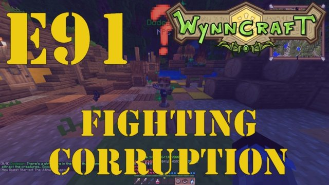 "Let's Play Wynncraft Episode 91 ""Fighting Corruption"""