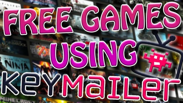 Get FREE Steam Games with Keymailer! - Get Free Games 2017