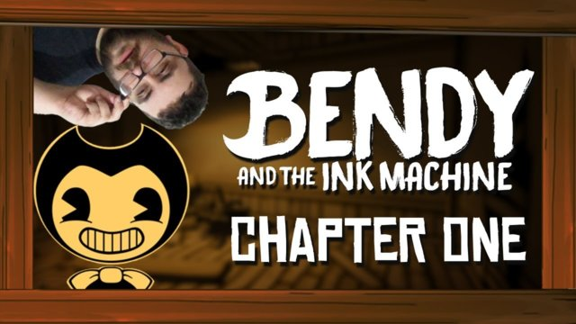 WHAT WAS THAT! Let's Play - Bendy and the Ink Machine - Chapter One