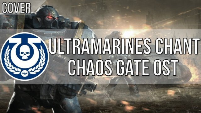 Chaos Gate - Ultramarines Chant - Cover