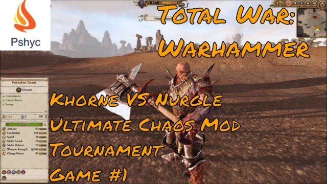 Total War: Warhammer - Ultimate Chaos Mod Tournament. (PshycOnlineGaming VS Pharaoh Owar)