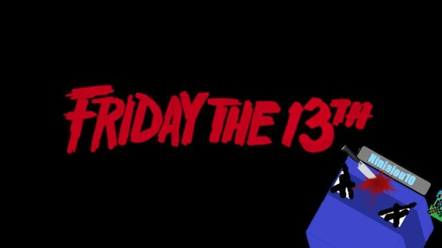 FRIDAY THE 13TH!!!!