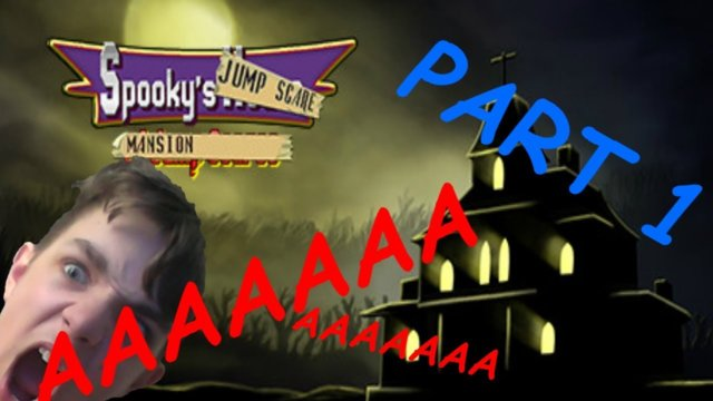 AAAAA!!!! |  Spooky's Jump Scare Mansion (scary game)