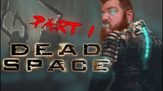 Dead Space 1 - Part.1 - Aim for the crotch right? Im a Deadspace Noob