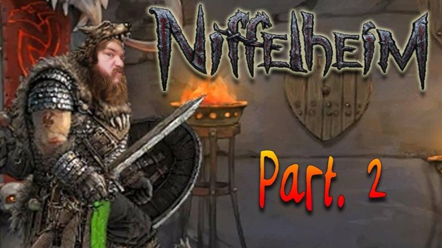 Niffelheim - Crafting Area, I Need More Stuff and Things! Part.2