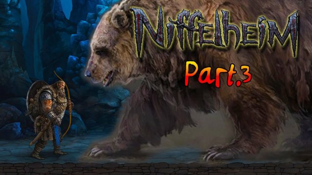 Niffelheim - Attack Of The Cave Bear &  I Start A Farm - Part 3