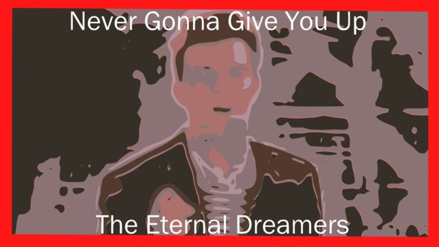 """Never Gonna Give You Up"" Rick Astley (classical Cover) - the Eternal Dreamers"