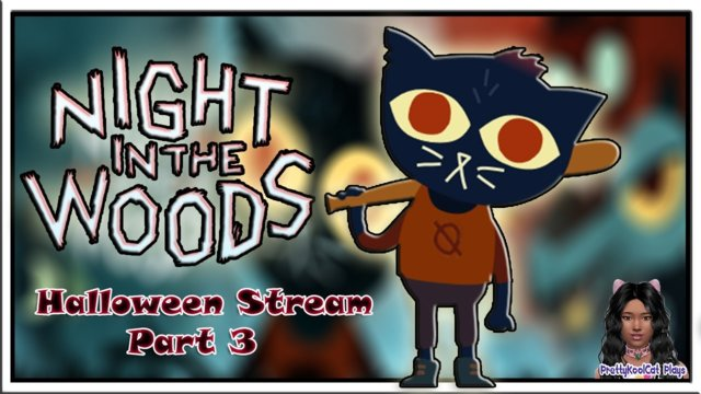 Night in the Woods I Halloween Stream Part 3 I Let's Play
