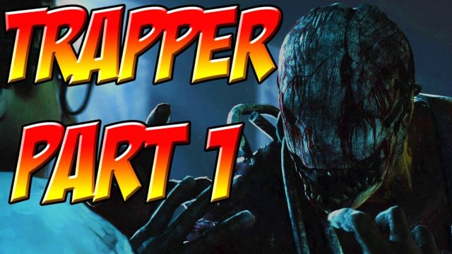 Let's Play Dead By Daylight - The Trapper Series Part 1