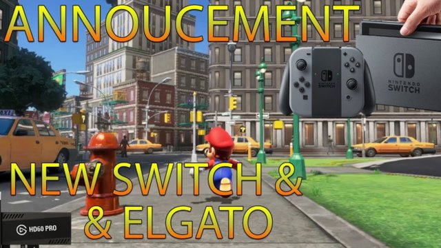 Announcement: New Nintendo Switch & Games, Elgato HD60 Pro & New Future Rig
